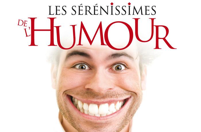 Les Sérénissimes de l'Humour 2011