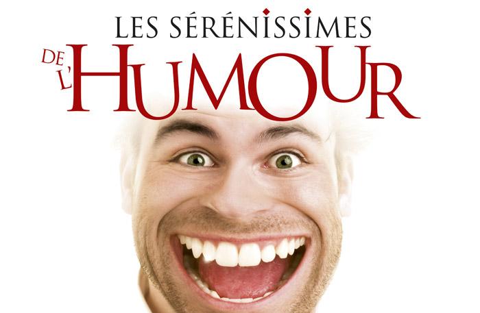 Les Sérénissimes de l'Humour 2012