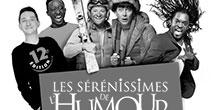 Les Sérénissimes de l'Humour 2017